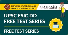 """UPSC ESIC DD Free Test Series"""